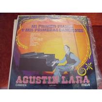 Lp Agustin Lara Mi Primer Piano, Envio Gratis