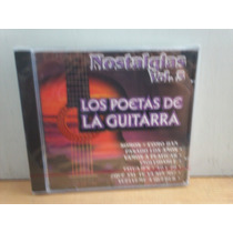 Los Poetas De La Guitarra. Nostalgias Vol. 3. Cd.