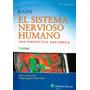 Barr Neuroanatom�a El Sistema Nervioso Humano 2014 !nuevos!