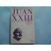 Juan X X I I I / Luis Marin De San Martin
