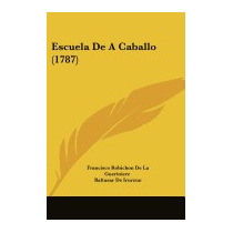 Escuela De A Caballo (1787), Francisco Robichon De La