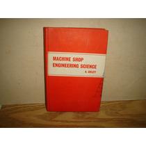 Inglés-machine Shop Engineering /ingeniería De Máquinas