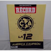 Revista America Campeón 2014 Record Edición Limitada