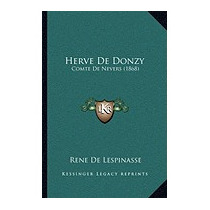 Herve De Donzy: Comte De Nevers (1868), Rene De Lespinasse