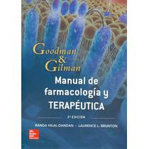 Goodman & Gilman Manual De Farmacología Y Terapéutica 2015
