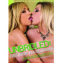 Unbridled Free From All Restrain ( Mikayla ) Lesbico Lesbian