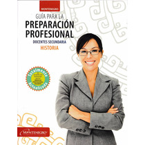 Guía Exam. Permanencia Historia (incluye 3 Listas De Asist.)