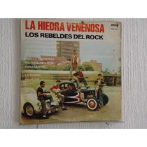 Los Rebeldes Del Rock - La Hiedra Venenosa
