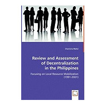 Review And Assessment Of Decentralization, Charisma Malixi