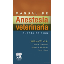 Manual De Anestesia Veterinaria - Libro