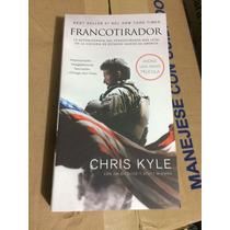 Libro Chris Kyle El Francotirador E4f De La Película