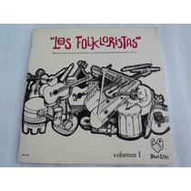 Los Folkloristas,bellas Artes 72-73/ Lp Acetato Vinil
