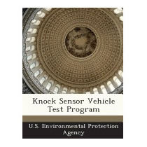 Knock Sensor Vehicle Test Program, U S Environmental