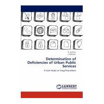Determination Of Deficiencies Of Urban Public, N Sultana