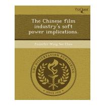 Chinese Film Industrys Soft Power, Jennifer Wing See Chau