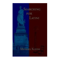 Searching For Latini (new), Michael Kleine