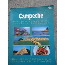 Campeche Encantos Del Estado