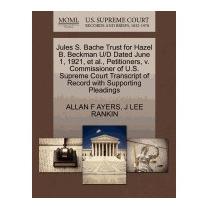 Jules S. Bache Trust For Hazel B. Beckman U/d, Allan F Ayers