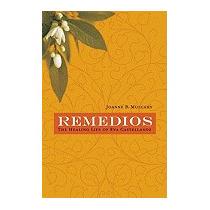 Remedios: The Healing Life Of Eva, Joanne B Mulcahy
