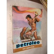 Libro Historia Del Petroleo En Mexico , 61 Paginas , Año 198