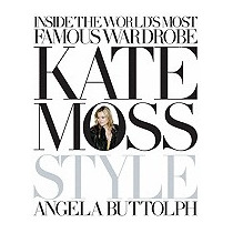 Kate Moss: Style, Angela Buttolph