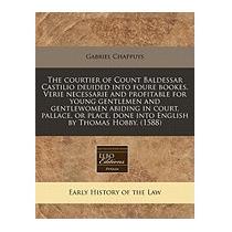 Courtier Of Count Baldessar Castilio, Gabriel Chappuys
