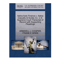 Aetna Auto Finance V. Aetna Casualty &, Armwell L Cooper