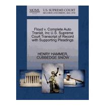 Floyd V. Complete Auto Transit, Inc U.s., Henry Hammer