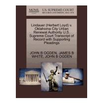 Lindauer (herbert Loyd) V. Oklahoma City Urban, John B Ogden