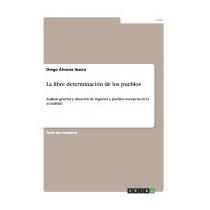 Libre Determinacion De Los Pueblos, Diego Alvarez Ibarra