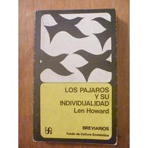 Los Pajaros Y Su Individualidad. Len Howard. Breviarios 1978