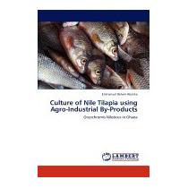 Culture Of Nile Tilapia Using, Emmanuel Delwin Abarike