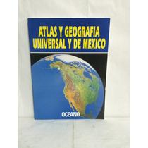 Atlas Y Geografia Universal Y De México 1 Vol Oceano