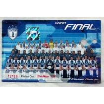Boleto Final 2006 Pachuca Vs San Luis