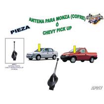Antena Completa Para Monza Y Chevy Pick Up (cofre) Ap017