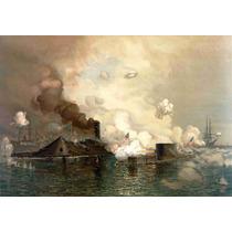 Lienzo Tela Batalla Naval Monitor Y Merrimac Usa 1864