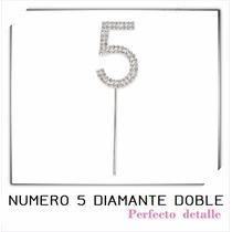 Numeros Diamante Doble 5 Años Con Envio Decoracion De Pastel