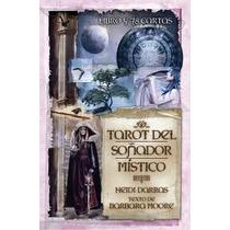 Tarot Del Soñador Mistico En Español 78 Cartas, Libro