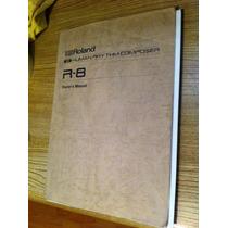 Roland R8 Manual (akg,korg,yamaha,tascam,shure,casio,urei,