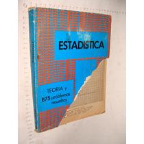 Libro Estadistica Schaum, Año 1978, 355 Paginas