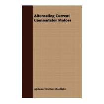 Alternating Current Commutator Motors, Addams Stratton