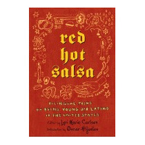 Red Hot Salsa: Bilingual Poems On Being, Lori Marie Carlson