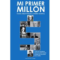 E-book Mi Primer Millon. Charles A. Poissant, + Regalo