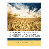 Mmoire Sur Le Genre Garcinia, Jean Marie Antoine De