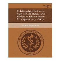 Relationships Between High School Choice, Emery Evans-burr