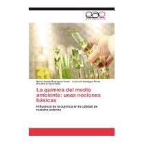 Quimica Del Medio Ambiente: Unas, Maria Josefa Rodr Guez