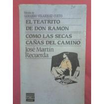 El Teatrito De Don Rámon José Martín Recuerda