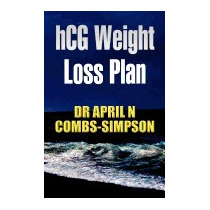 Hcg Weight Loss Plan, April N Combs-simpson