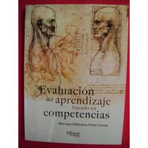 Evaluación Del Aprendizaje Basado En Competencias - M. Pérez