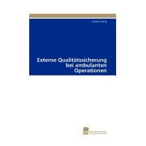 Externe Qualitatssicherung Bei Ambulanten, Andreas Oling